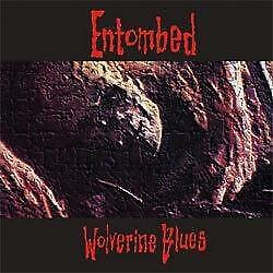 """New Music Entombed """"Wolverine Blues"""" LP"""