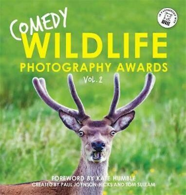 NEW Comedy Wildlife Photography Awards By Paul Joynson-Hicks Hardcover