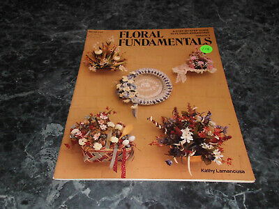 Floral Fundamentals by Kathy Lamancusa Flower Arranging Vol 3 HOTP117