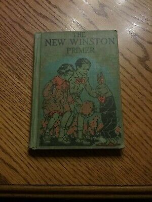 The New Winston Primer By Sidney G. Firman And Ethel Maltby Gehres From 1928
