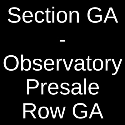 2 Tickets Death Cab For Cutie 8/9/19 The Observatory - North Park San Diego, CA