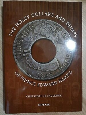 Holey Dollars and Dumps of Prince Edward Island Canada by Christopher Faulkner