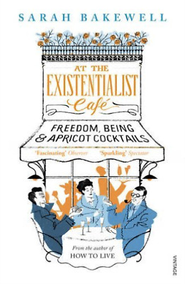 Bakewell,Sarah-At The Existentialist Caf (Uk Import) Book New