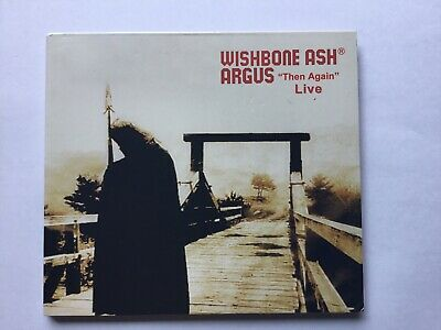 "WISHBONE ASH -ARGUS ""Then Again"" LIVE (WISHBONE.COM CD 2008)"