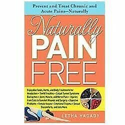 Naturally Pain Free : Prevent and Treat Chronic and Acute Pains-Natura-ExLibrary