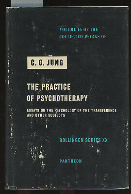 Carl Gustav Jung / Collected Works of C G Jung Volume 16 The Practice 1st 1954