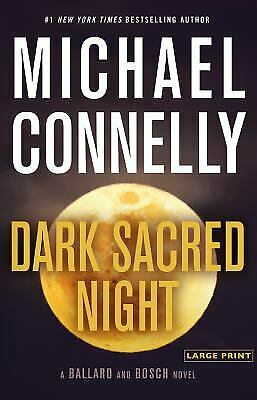 Dark Sacred Night (A Ballard and Bosch Novel) by Connelly, Michael-ExLibrary