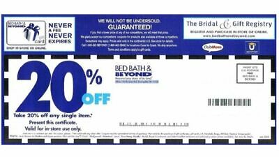 BED, BATH, AND BEYOND Coupons  37 20% Off , 3 $10. off,  4 $5.00 off, 1 $15 off