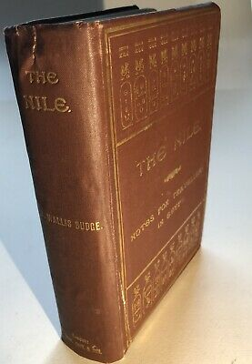 E A Wallis Budge / The Nile notes for Travellers in Egypt 1901