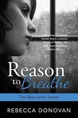 Reason to Breathe  (The Breathing Series) Donovan, Rebecca Paperback Collectibl