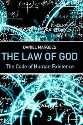 Law of God : The Code of Human Existence, Paperback by Marques, Daniel, ISBN-...