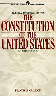 The Constitution of the United States: An Introduction, Revised and Updated Edi