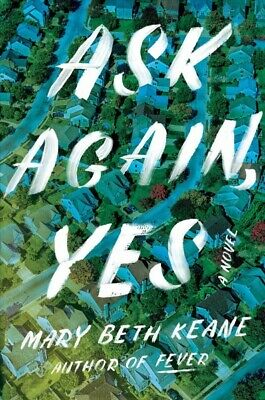Ask Again, Yes, Hardcover by Keane, Mary Beth, Brand New, Free shipping in th...