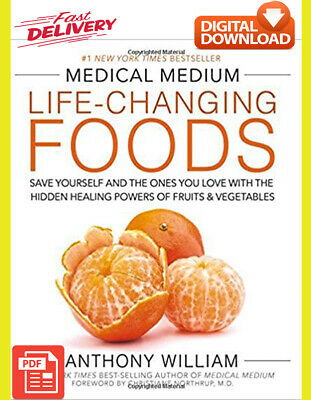 (PDF) Medical Medium Life-Changing Foods: Save Yourself and the Ones You Love