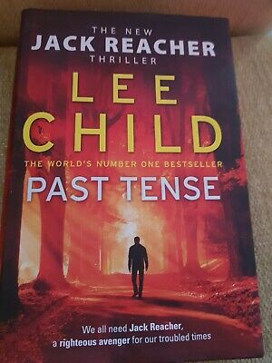 Lee Child Hardback Book - Past Tense - Jack Reacher As New