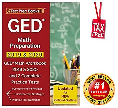 GED Math Preparation 2019 & 2020 Workbook and 2 Complete Practice Tests