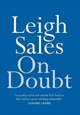 NEW On Doubt By Leigh Sales Paperback Free Shipping