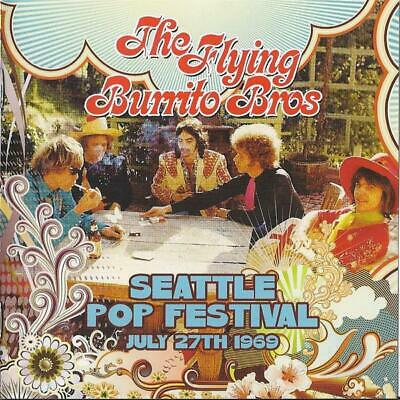 The Flying Burrito Bros – Seattle Pop Festival, July 27Th 1969 (New/Sealed) Cd