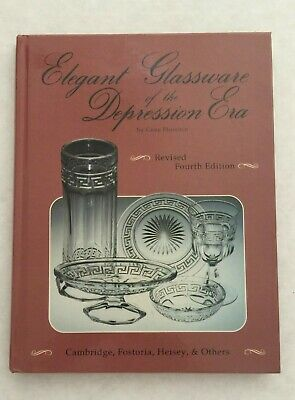Elegant Glassware of the Depression Era - Gene Florence - 4th edition - HC
