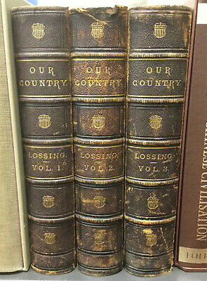 Our Country Benson Lossing 3 Volume Set 1877 Leather Johnson & Miles
