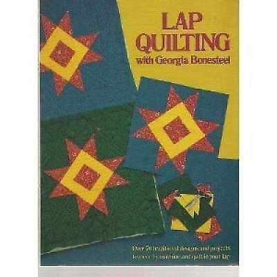 SCRAP HAPPY QUILTS from Georgia Bonesteel: A How-To Memoir with 25