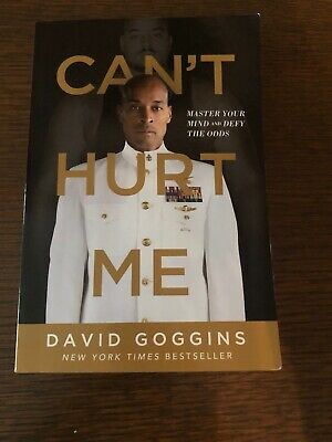 Cant Hurt Me Master Your Mind and Defy The Odds Softcover by David Goggins...