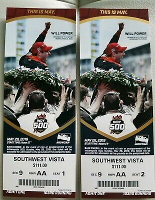 Set of 2019 Indy 500 Tickets SW Vista Row AA, Sec 9, Seats 1,2 (two tickets)