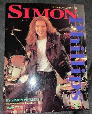 Simon Phillips Learn To Play Drums / Book Transcription By John Riley /
