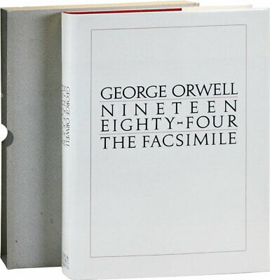 George Orwell-NINETEEN EIGHTY-FOUR: FACSIMILE OF THE MANUSCRIPT-1ST TRADE ED-F/F