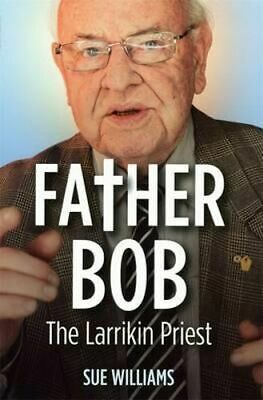 NEW Father Bob By Sue Williams Paperback Free Shipping