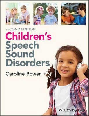NEW Children's Speech Sound Disorders By Caroline Bowen Paperback Free Shipping