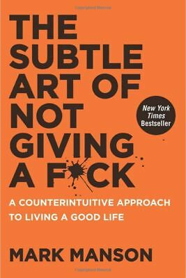 The Subtle Art of Not Giving a F*ck: A Counterintuitive Hardcover Book - NEW