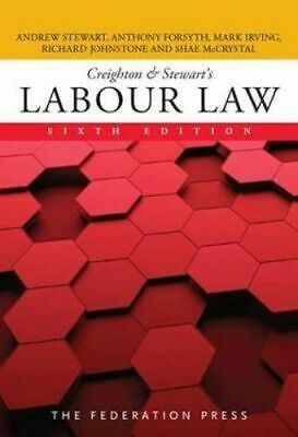 NEW Creighton & Stewart's Labour Law By Andrew Stewart Paperback Free Shipping