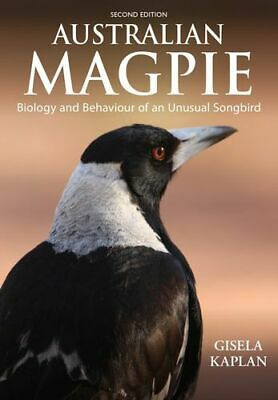 NEW Australian Magpie :  2nd Edition By Gisela Kaplan Paperback Free Shipping