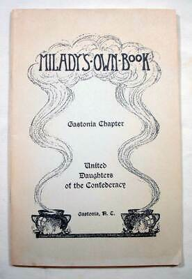 Milady's Own Book  - United Daughters of the Confederacy Gastonia NC