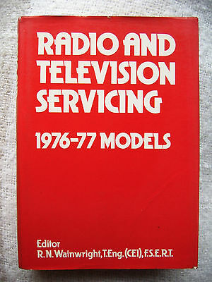 1976-1977 Radio and Television Servicing book service manuals - R.N. Wainright