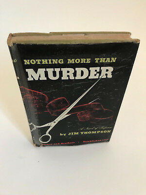 Nothing more Than Murder 1st edition Jim Thompson ex library