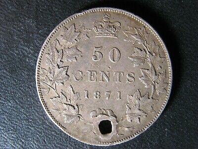 50 cents 1871 Canada Queen Victoria silver coin c ¢ half dollar VF-35 Holed