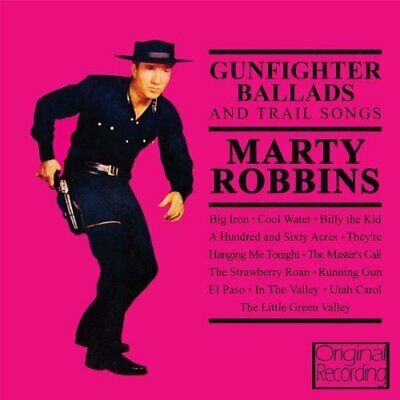 Marty Robbins - Gunfighter Ballads And Trail Songs [CD]