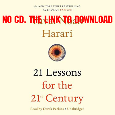 21 Lessons for the 21st Century by Yuval Noah Harari (AUDIO)