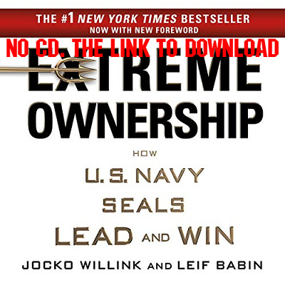 Extreme Ownership How US Navy SEALs Lead and Win - Jocko Willink, Le {AUDIO BOOK