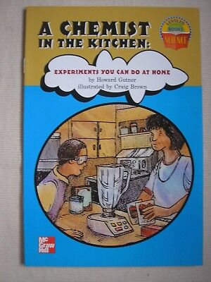 A CHEMIST IN THE KITCHEN (LEVELED BOOKS SCIENCE) By Howard Gutner - Experiments