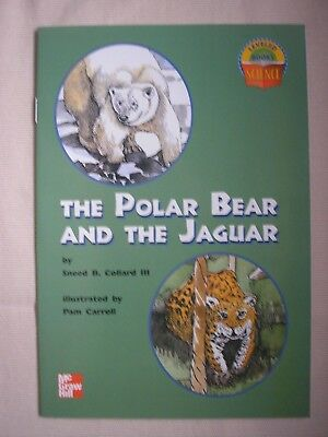 THE POLAR BEAR AND THE JAGUAR (LEVELED BOOKS SCIENCE) By Sneed B Collard III