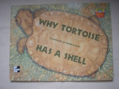 WHY TORTOISE HAS A SHELL (LEVELED BOOKS SCIENCE) By Unknown illus Diane Blasius
