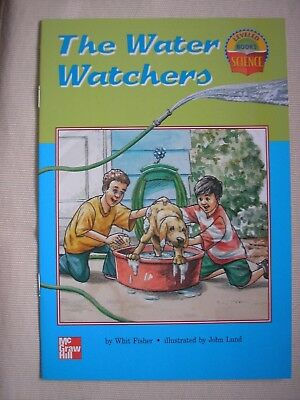 THE WATER WATCHERS (LEVELED BOOKS SCIENCE) By Whit Fisher illus John Lund