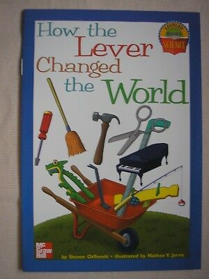 HOW THE LEVER CHANGED THE WORLD (LEVELED BOOKS SCIENCE) By Steven Otfinoski