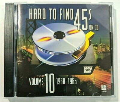 Hard to Find 45s on CD 10 1960 - 1965 CD Compilation Eric Records