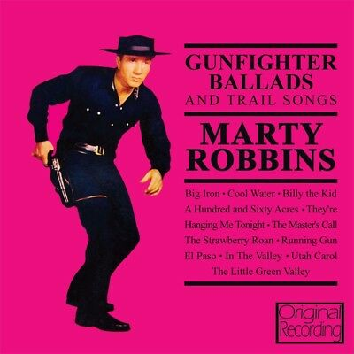 Marty Robbins - Gunfighter Ballads And Trail Songs CD