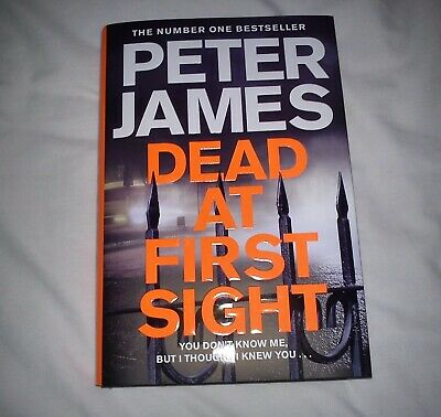 PETER JAMES DEAD AT FIRST SIGHT DS ROY GRACE THRILLER 1st EDITION HARDBACK BOOK