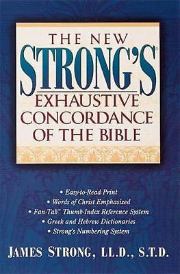 The New Strong's Exhaustive Concordance of The Bible Strong, James Hardcover